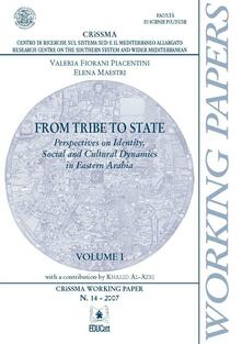 From tribe to state. Perspectives on identity, social and cultural dynamics in eastern arabia. Vol. 1