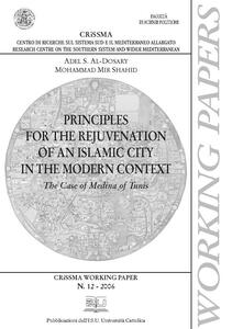 Principles for the rejuvenation of an islamic city in the modern context. The case of Medina of Tunis