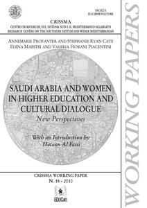 Saudi Arabia and women in higher education and cultural dialogue. New perspectives