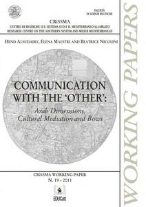 Communication with the «other». Arab dimensions, cultural mediation and bows