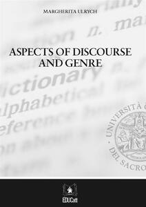 Aspects of discourse and genre
