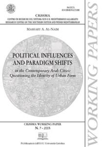 Political influences and paradigm shifts in the contemporary arab cities: questioning the identity of urban form