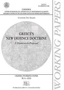 Greece's new defence doctrine. A framework proposal