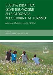 L'uscita didattica come educazione alla geografia, alla storia e al turismo