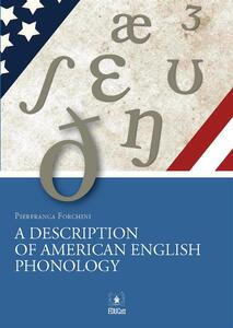 Adescription of american english phonology