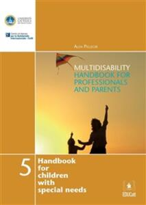 Multidisability handbook for professionals and parents