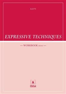 Expressive techniques. Workbook 2010