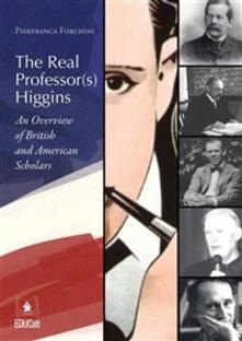 Thereal professor(s) Higgins