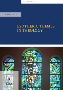 Esotheric themes in theology