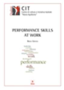 Performance skills at work