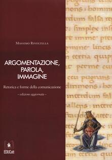 Ipabsantonioabatetrino.it Argomentazione, parola, immagine. Retorica e forme della comunicazione. Con CD-ROM Image