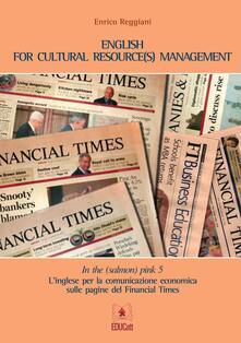 Radiosenisenews.it In the (salmon) pink. L'inglese per la comunicazione economica sulle pagine del «Financial Times». Ediz. italiana e inglese. Vol. 5 Image