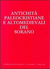 Antichita paleocristiane e altomedievali del Sorano. Atti del Convegno di studi (Sora, 1-2 dicembre 1984). Testo latino a fronte