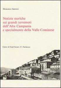 Notizie storiche sui grandi terremoti dell'alta Campania e specialmente della valle Cominese