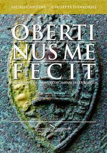 Obertinus me fecit. Un enigmatico fonditore di campane del Duecento