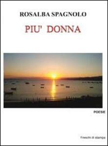 Più donna - Rosalba Spagnolo - copertina