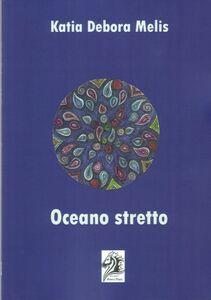Ebook Oceano stretto Melis, Katia Debora