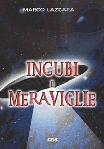 Incubi e meraviglie - Marco Lazzara - ebook