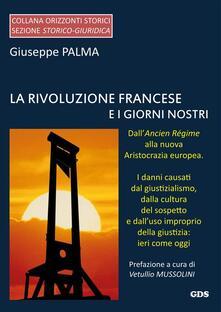 La rivoluzione francese e i giorni nostri - Giuseppe Palma - ebook