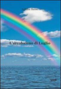 L' arcobaleno di luglio