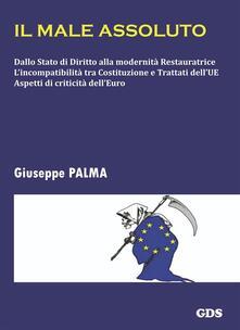 Il male assoluto - Giuseppe Palma - ebook