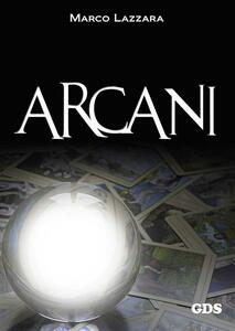 Arcani - Marco Lazzara - ebook