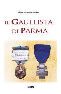 Il gaullista di Parma