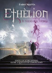 Squillogame.it Ethèlion. Vol. 1: figlio dell'ombra, Il. Image