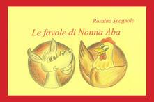 Camfeed.it Le favole di nonna Aba. Ediz. illustrata Image