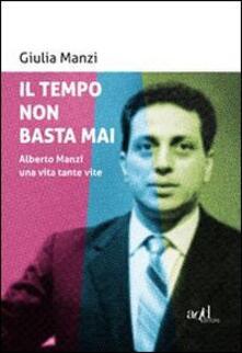 Il tempo non basta mai. Alberto Manzi, una vita tante vite.pdf