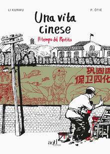 Una vita cinese. Vol. 2: tempo del partito, Il..pdf