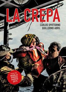 La crepa - Carlos Spottorno,Guillermo Abril - copertina