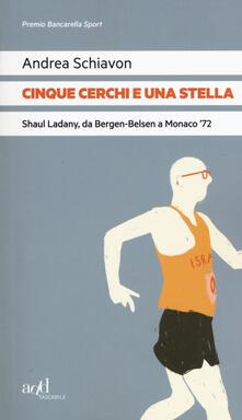 Promoartpalermo.it Cinque cerchi e una stella. Shaul Ladany, da Bergen-Belsen a Monaco '72 Image