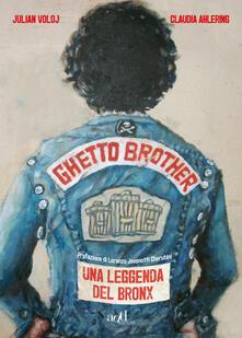 Teamforchildrenvicenza.it Ghetto Brother. Una leggenda del Bronx Image
