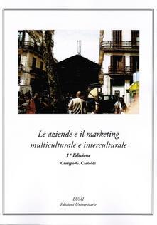 Le aziende e il marketing multiculturale e interculturale