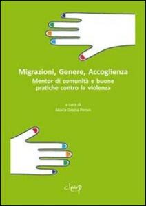 Migrazioni, genere, accoglienza. Mentor di comunità e buone pratiche contro la violenza