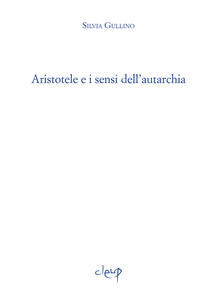 Aristotele e i sensi dell'autarchia