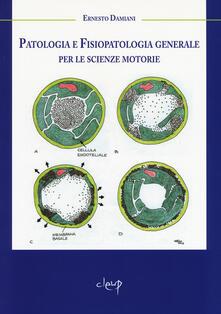 Birrafraitrulli.it Patologia e fisiopatologia generale per le scienze motorie Image