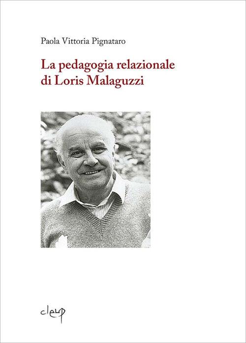 La pedagogia relazionale di Loris Malaguzzi