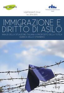 Libro Emigrazione e diritto d'asilo. Analisi della situazione italiana a proposito della tutela giuridica dello straniero