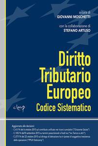 Diritto tributario europeo. Codice sistematico