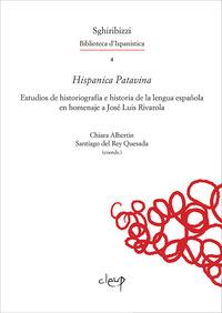 Hispanica Patavina. Estudios de historiografía e historia de la lengua española en homenaje a José Luis Rivarola - - wuz.it