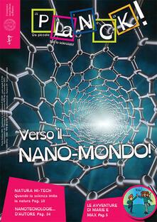Camfeed.it Planck! (2016). Ediz. multilingue. Vol. 9: Verso il nano-mondo. Ediz. italiana e inglese. Image