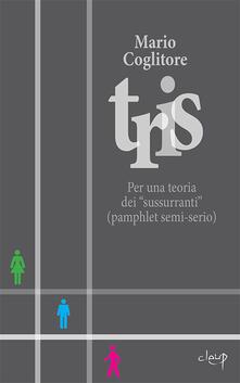 Winniearcher.com Tris. Per una teoria dei «sussurranti» (pamphlet semi-serio) Image