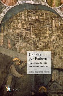 Secchiarapita.it Un' idea per Padova. Ripensare la città per vivere insieme Image