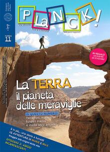 Planck! (2017). Ediz. multilingue. Vol. 11: Terra, il pianeta delle meraviglie. Ediz. italiana e inglese, La..pdf