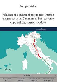 Rallydeicolliscaligeri.it Valutazioni e questioni preliminari intorno alla proposta del Cammino di Sant'Antonio. Capo Milazzo-Assisi-Padova Image