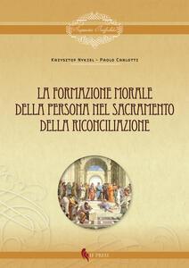 La formazione morale della persona nel sacramento della riconciliazione