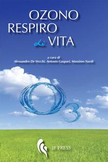 Secchiarapita.it Ozono respiro di vita. Storie di medici, missionari e pazienti che hanno praticato la ozonoterapia Image