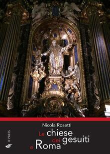 Listadelpopolo.it Le chiese dei gesuiti a Roma. Ediz. illustrata Image